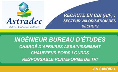Astradec recrute dans la valorisation des déchets