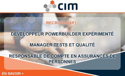 L'entreprise CIM recrute dans la région