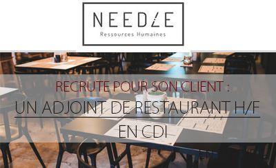 Le cabinet Needle recherche un adjoint de restaurant (H/F)