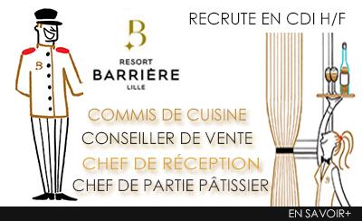 L'hôtel-casino Barrière de Lille recrute (H/F)